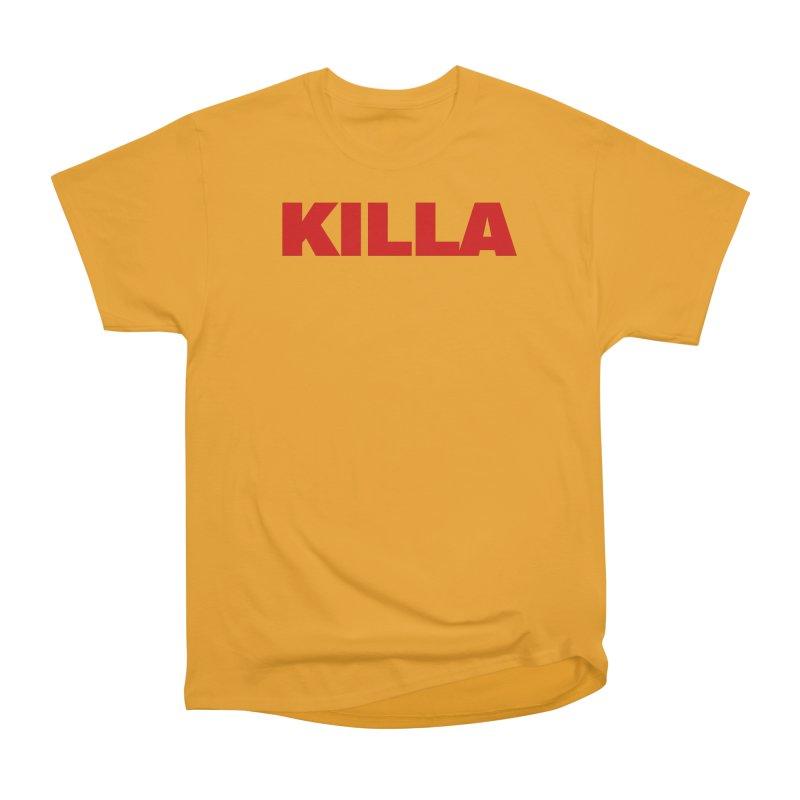 KILLA Women's Heavyweight Unisex T-Shirt by Challenge Mania Shop