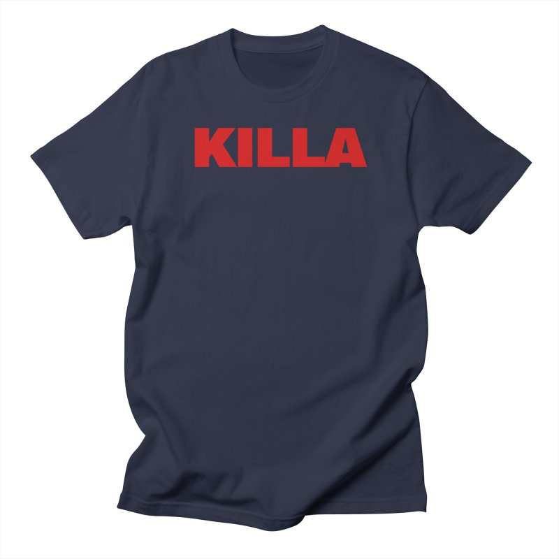 KILLA Women's Regular Unisex T-Shirt by Challenge Mania Shop