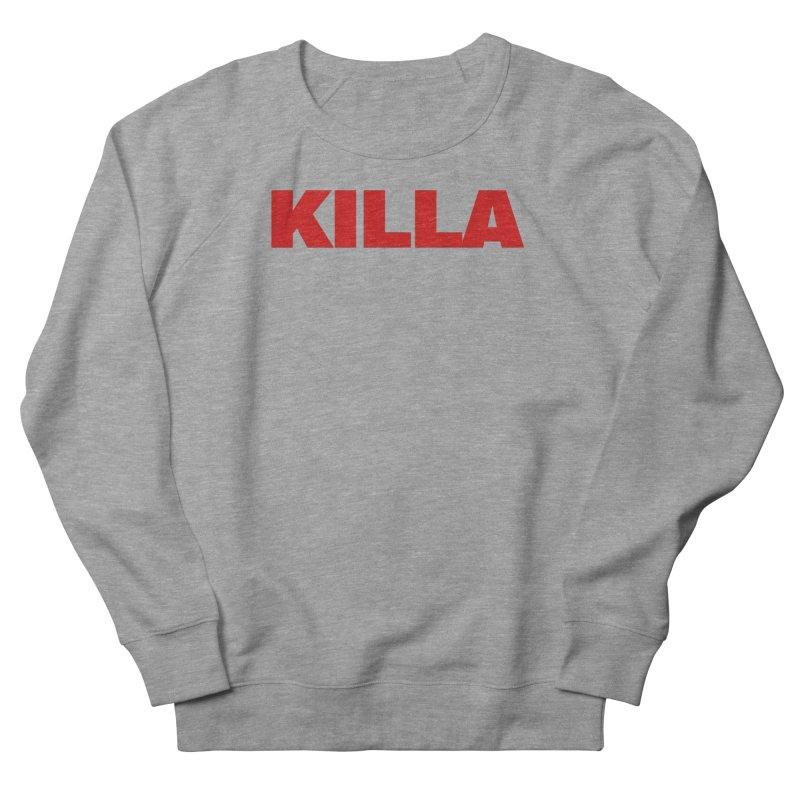 KILLA Women's French Terry Sweatshirt by Challenge Mania Shop
