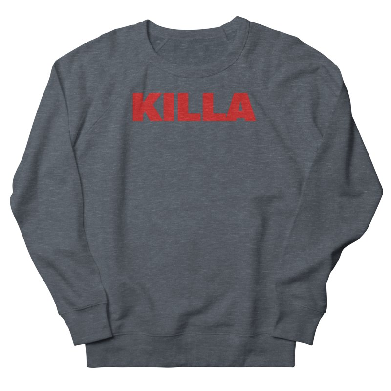 KILLA Men's French Terry Sweatshirt by Challenge Mania Shop