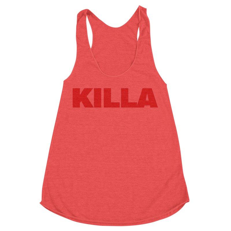 KILLA Women's Tank by Challenge Mania Shop