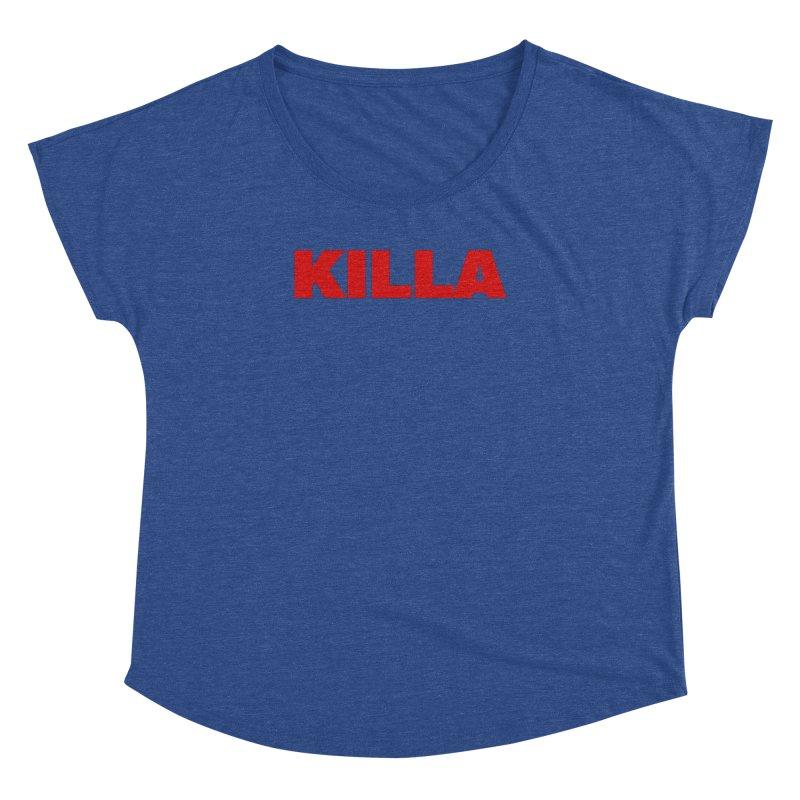 KILLA Women's Dolman Scoop Neck by Challenge Mania Shop