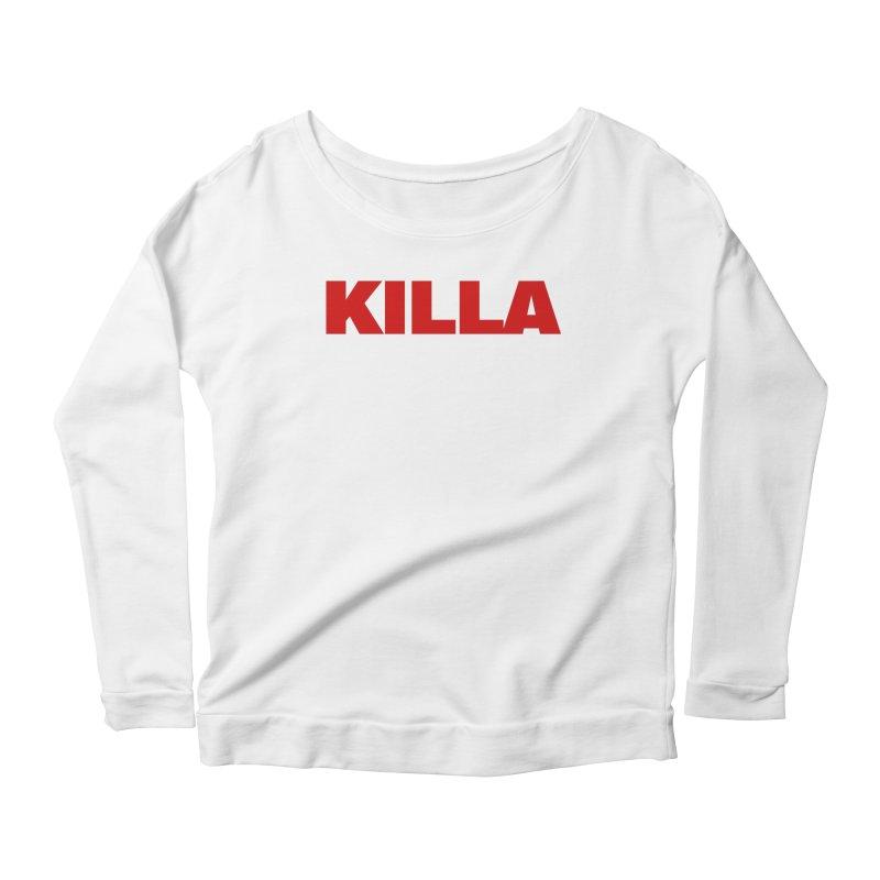 KILLA Women's Scoop Neck Longsleeve T-Shirt by Challenge Mania Shop