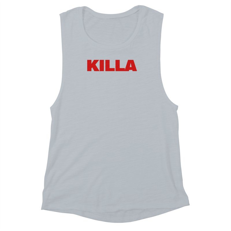 KILLA Women's Muscle Tank by Challenge Mania Shop