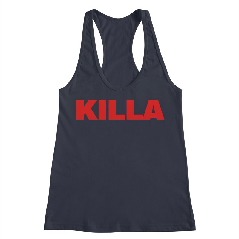KILLA Women's Racerback Tank by Challenge Mania Shop