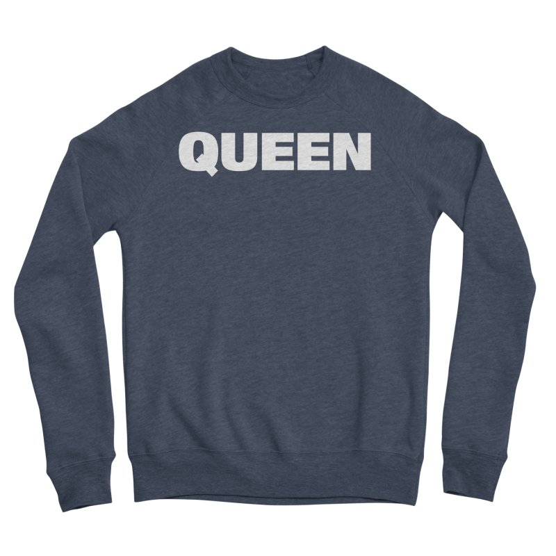 QUEEN Men's Sponge Fleece Sweatshirt by Challenge Mania Shop