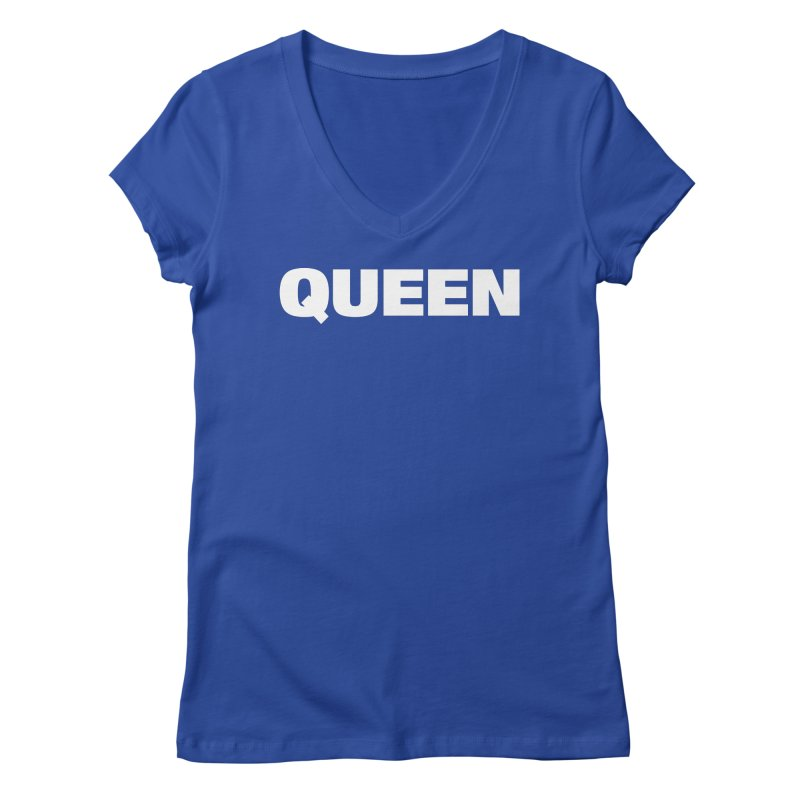 QUEEN Women's V-Neck by Challenge Mania Shop