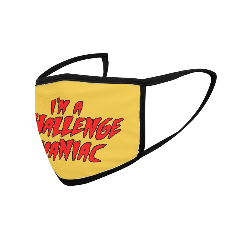 Challenge Maniac Accessories Face Mask by Challenge Mania Shop
