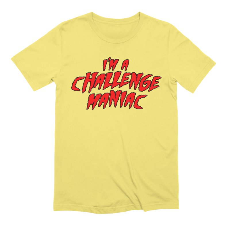Challenge Maniac Men's Extra Soft T-Shirt by Challenge Mania Shop