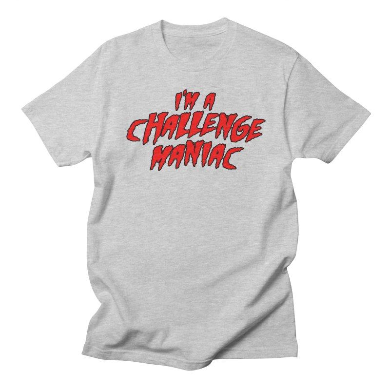 Challenge Maniac Men's T-Shirt by Challenge Mania Shop