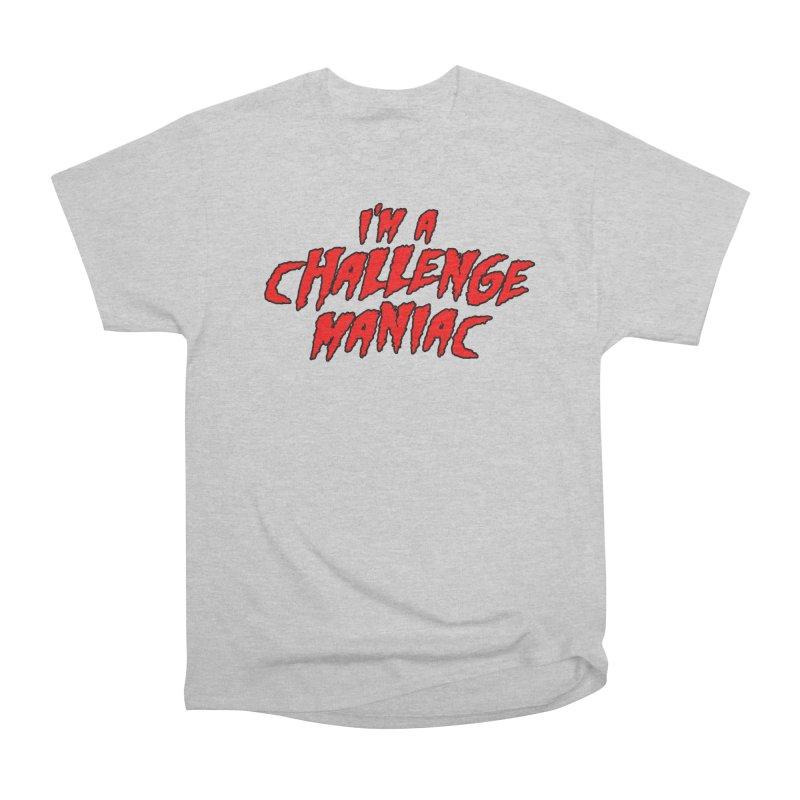 Challenge Maniac Men's Heavyweight T-Shirt by Challenge Mania Shop
