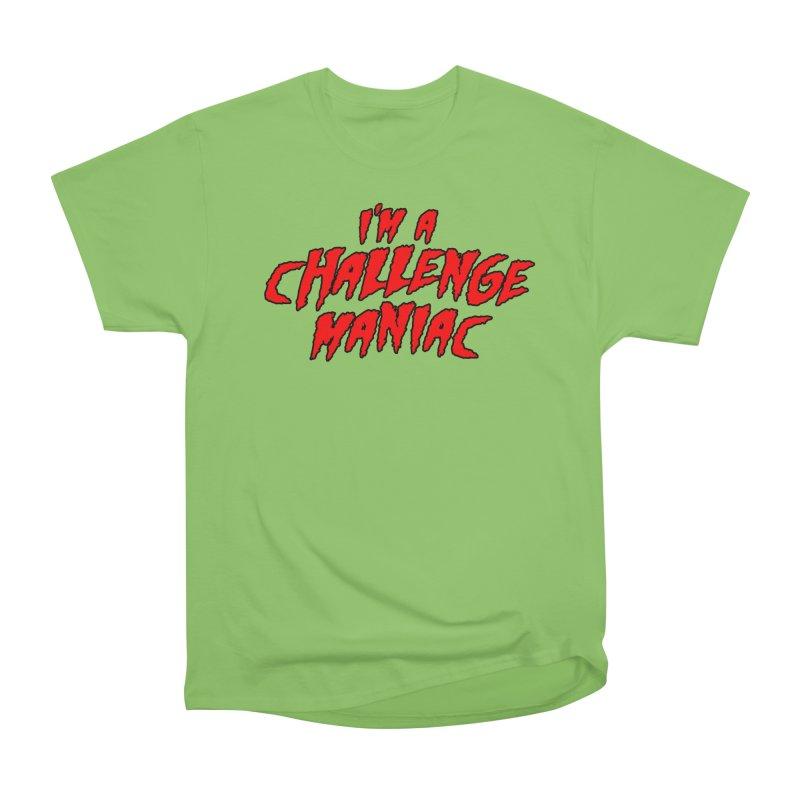Challenge Maniac Women's Heavyweight Unisex T-Shirt by Challenge Mania Shop