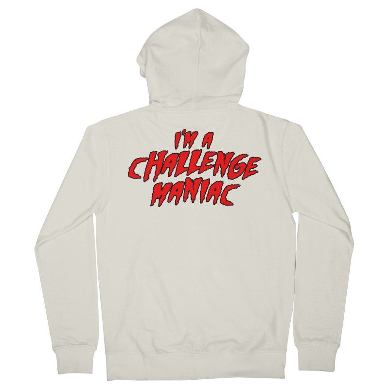 Challenge Maniac Men's French Terry Zip-Up Hoody by Challenge Mania Shop
