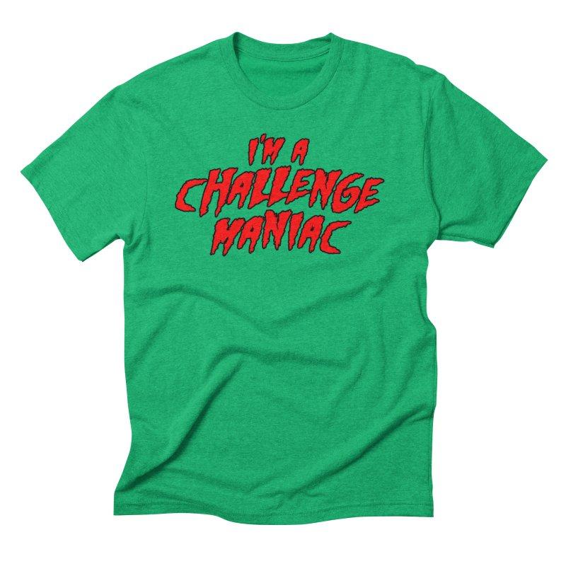 Challenge Maniac Men's Triblend T-Shirt by Challenge Mania Shop