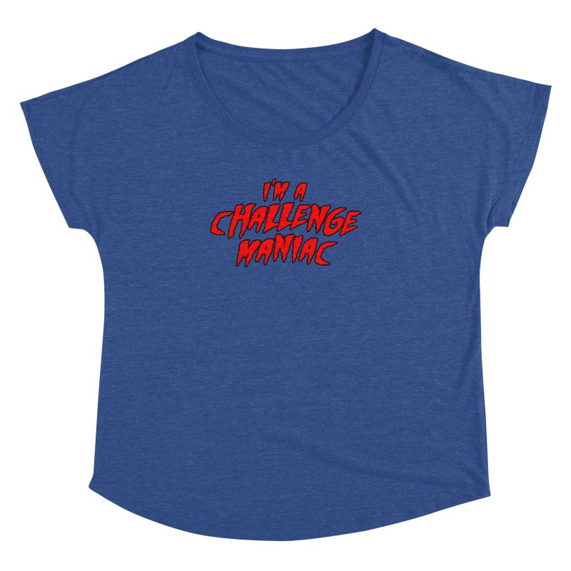 Challenge Maniac Women's Dolman Scoop Neck by Challenge Mania Shop