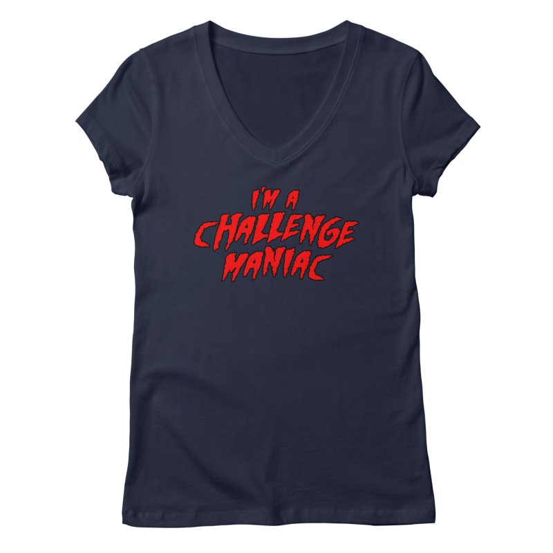 Challenge Maniac Women's Regular V-Neck by Challenge Mania Shop