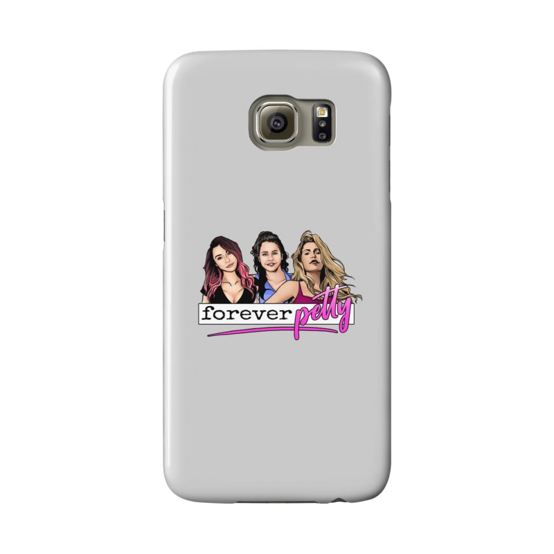 Forever Petty Accessories Phone Case by Challenge Mania Shop