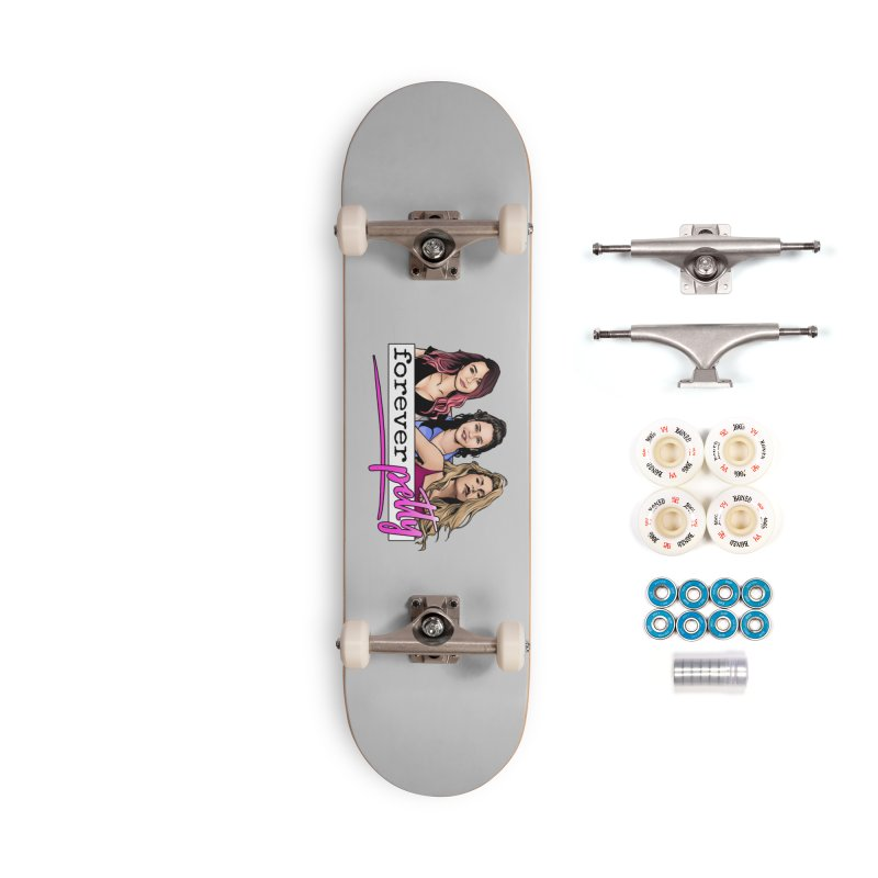 Forever Petty Accessories Skateboard by Challenge Mania Shop