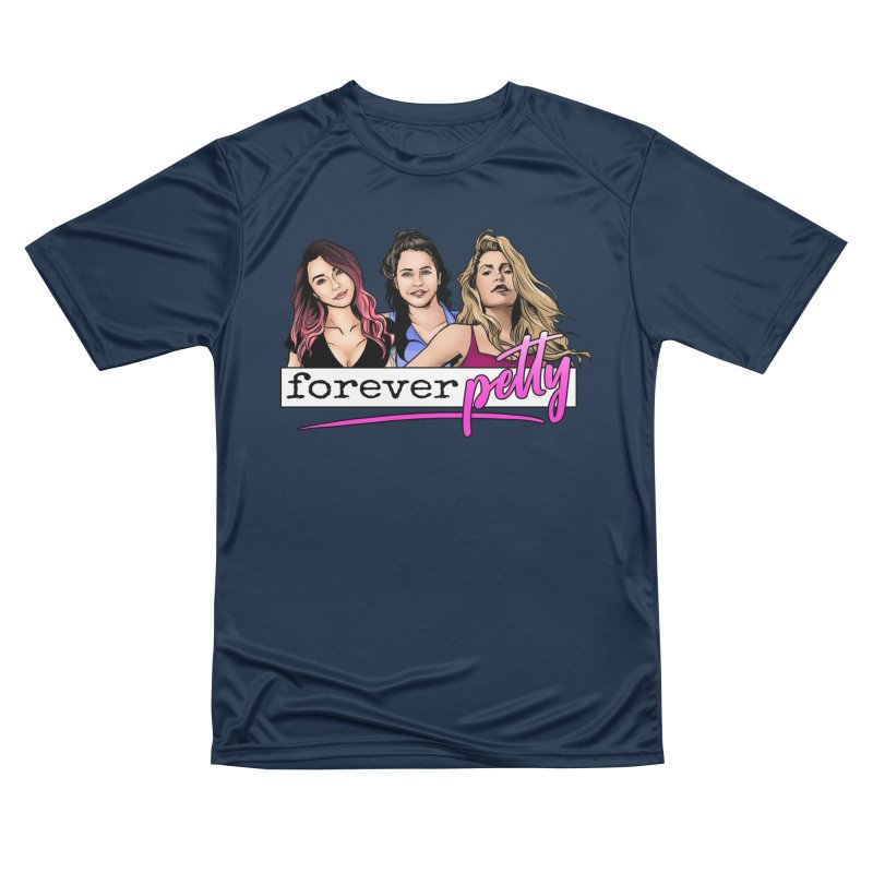 Forever Petty Women's Performance Unisex T-Shirt by Challenge Mania Shop