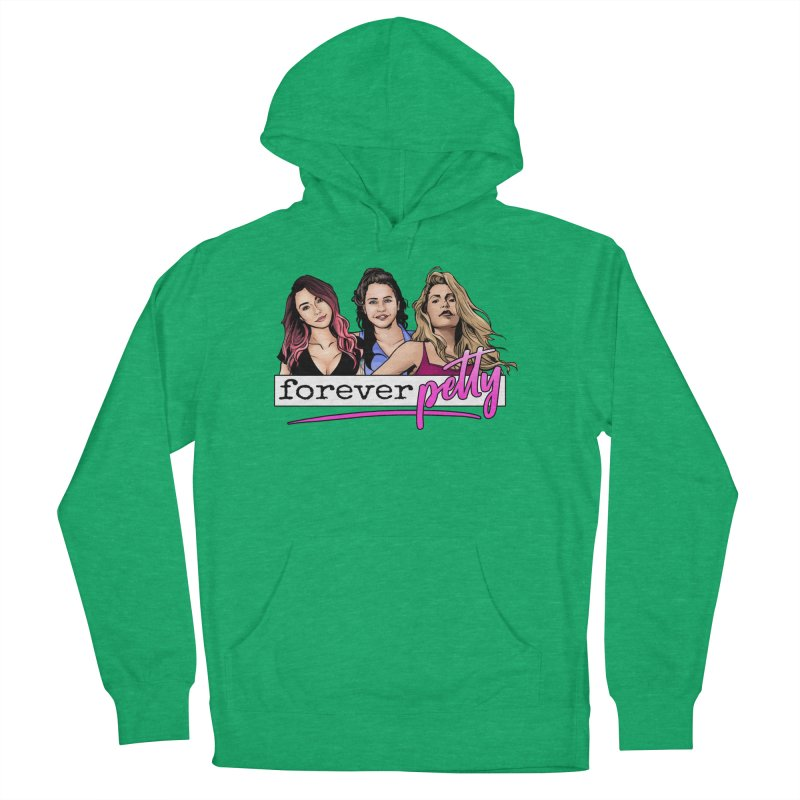 Forever Petty Women's French Terry Pullover Hoody by Challenge Mania Shop