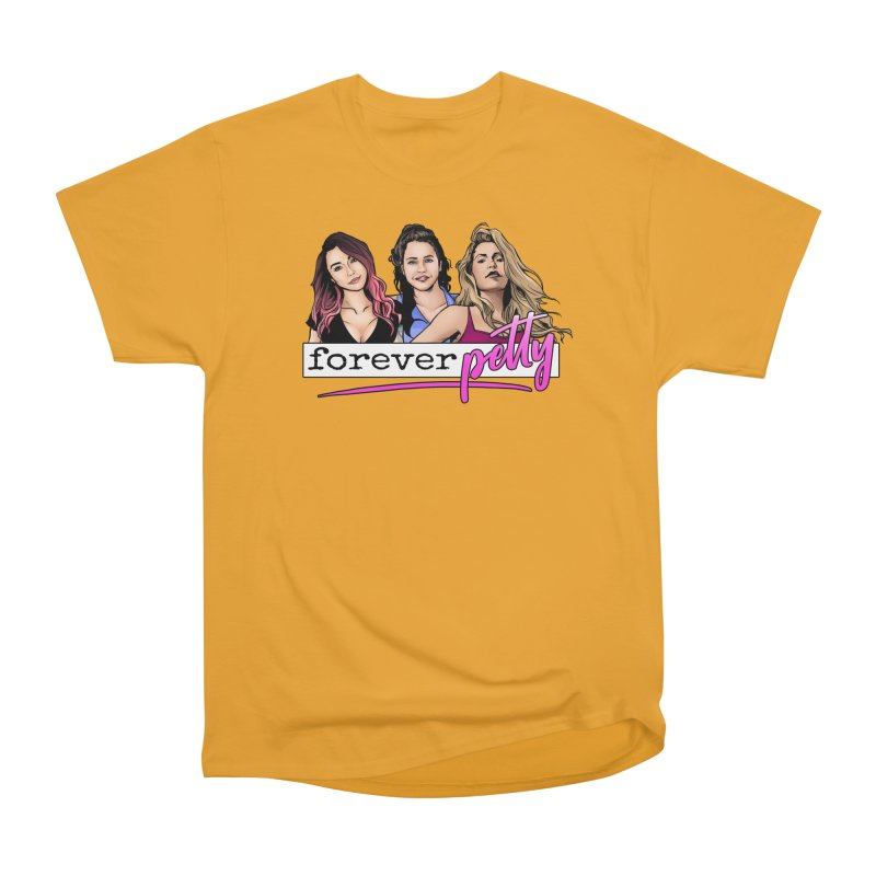 Forever Petty Women's Heavyweight Unisex T-Shirt by Challenge Mania Shop