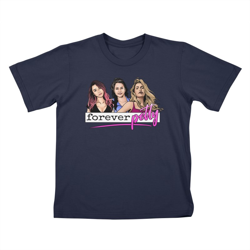 Forever Petty Kids T-Shirt by Challenge Mania Shop