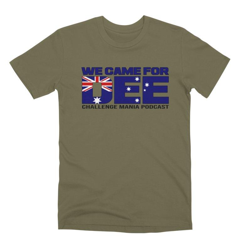 Come for DEE Men's Premium T-Shirt by Challenge Mania Shop