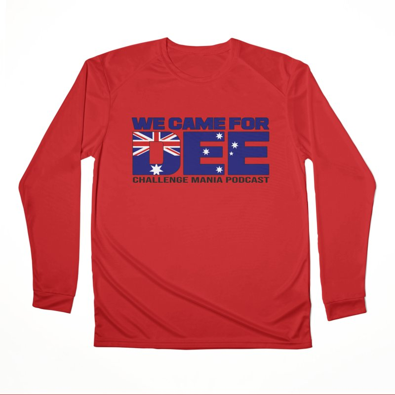 Come for DEE Men's Performance Longsleeve T-Shirt by Challenge Mania Shop