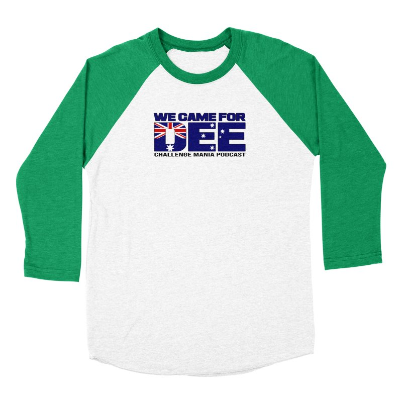 Come for DEE Women's Baseball Triblend Longsleeve T-Shirt by Challenge Mania Shop