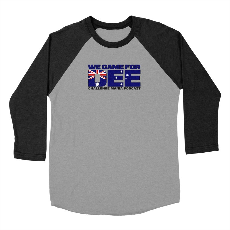 Come for DEE Men's Baseball Triblend Longsleeve T-Shirt by Challenge Mania Shop