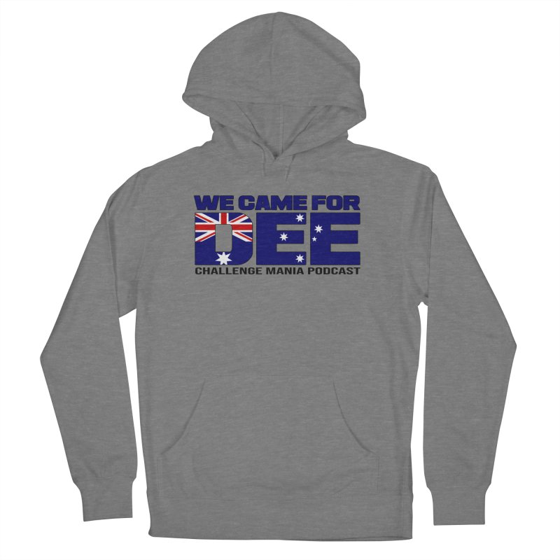 Come for DEE Women's Pullover Hoody by Challenge Mania Shop
