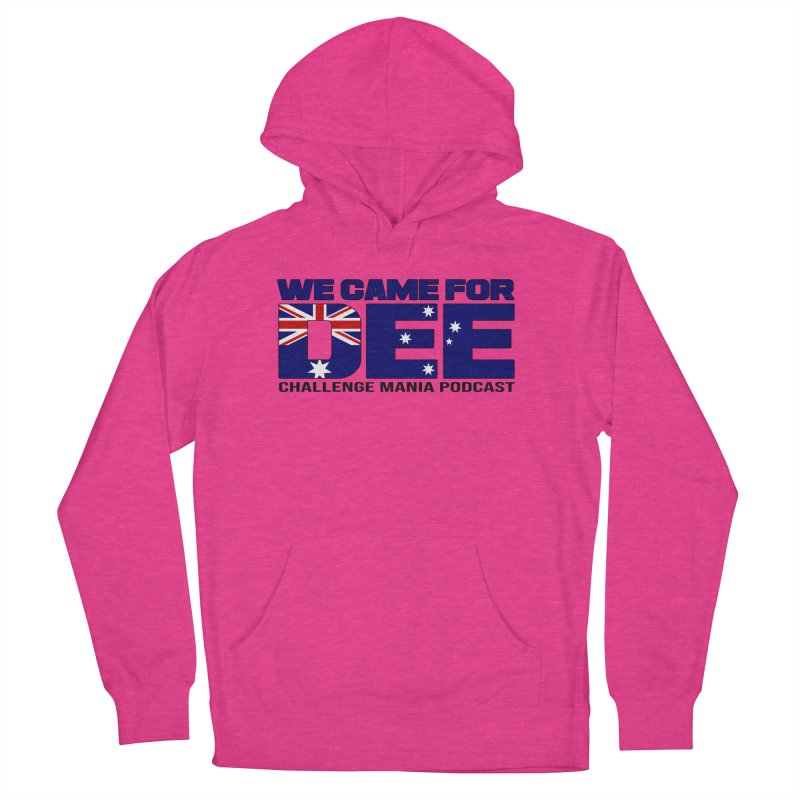 Come for DEE Women's French Terry Pullover Hoody by Challenge Mania Shop