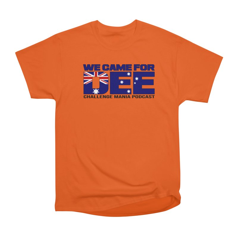 Come for DEE Men's Heavyweight T-Shirt by Challenge Mania Shop