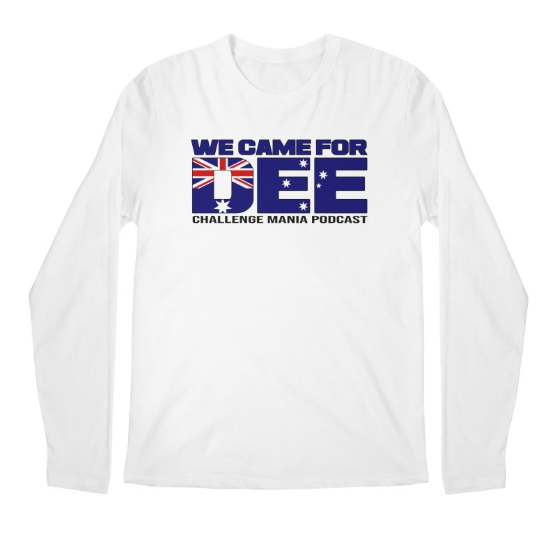Come for DEE Men's Regular Longsleeve T-Shirt by Challenge Mania Shop