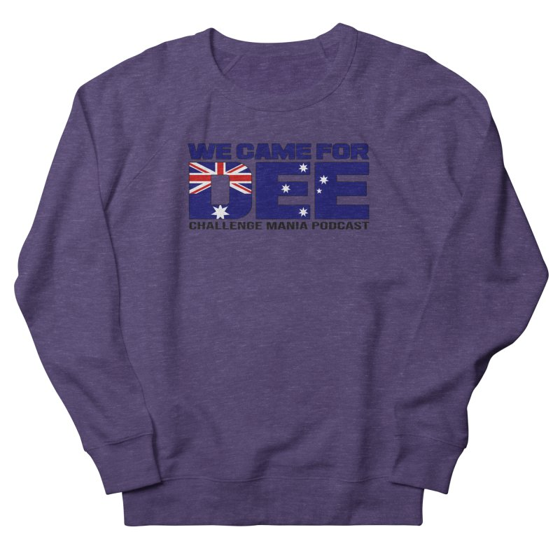 Come for DEE Men's French Terry Sweatshirt by Challenge Mania Shop