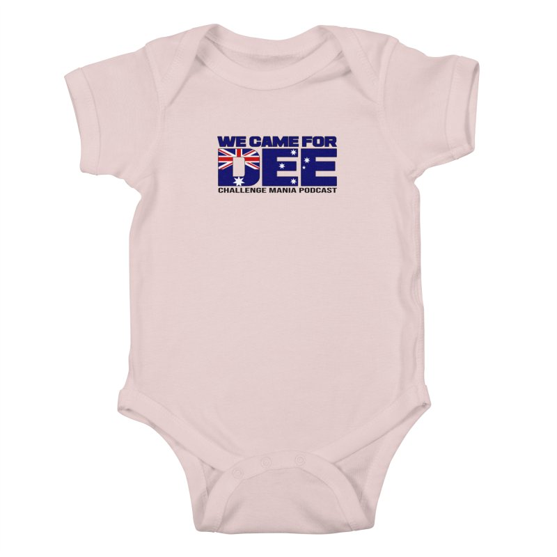 Come for DEE Kids Baby Bodysuit by Challenge Mania Shop