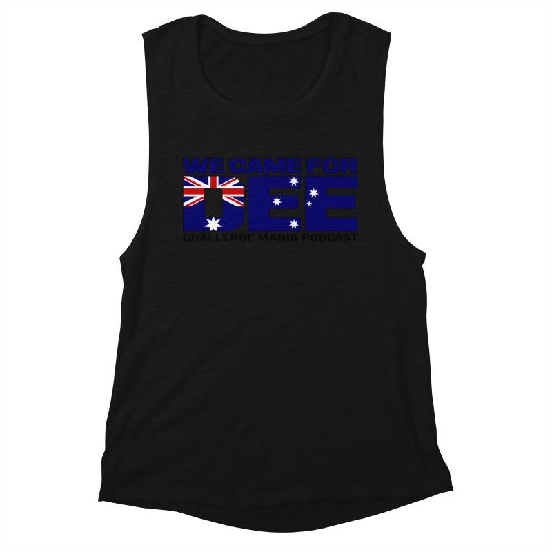 Come for DEE Women's Tank by Challenge Mania Shop