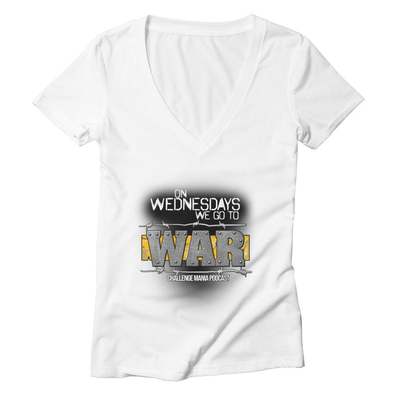WE GO TO WAR! Women's Deep V-Neck V-Neck by Challenge Mania Shop