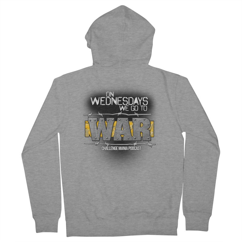 WE GO TO WAR! Women's French Terry Zip-Up Hoody by Challenge Mania Shop
