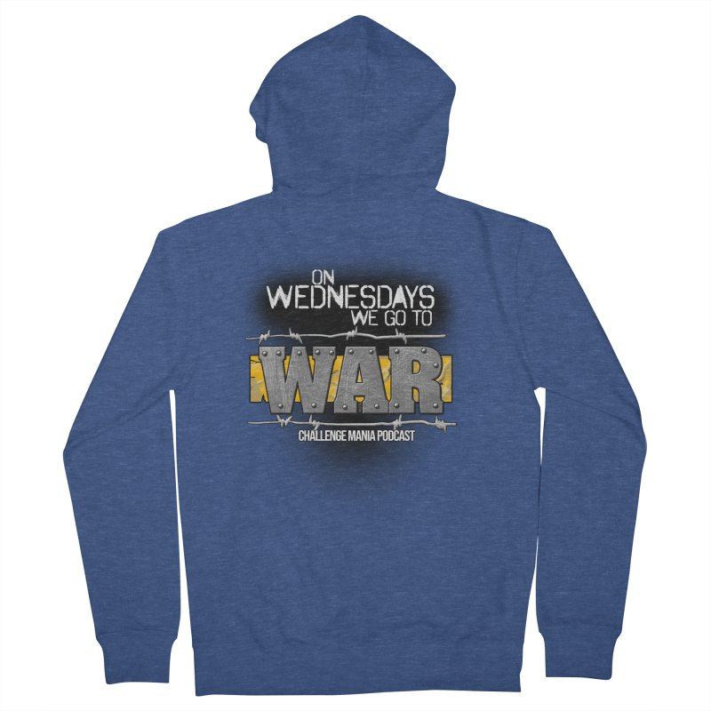 WE GO TO WAR! Men's French Terry Zip-Up Hoody by Challenge Mania Shop