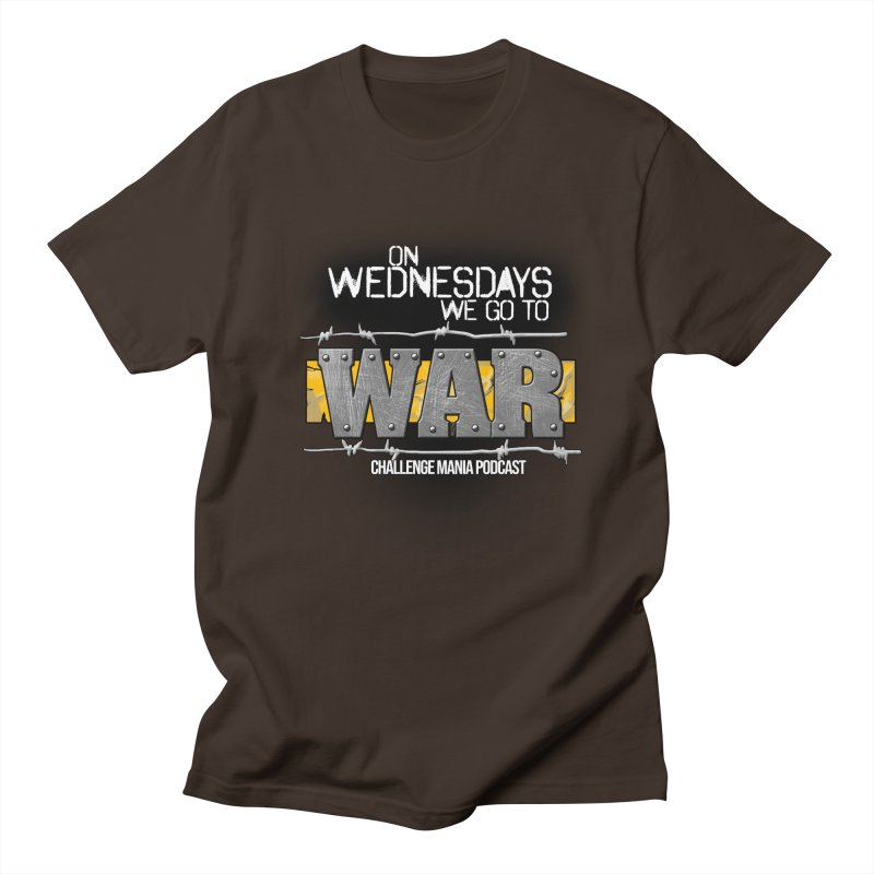 WE GO TO WAR! Men's Regular T-Shirt by Challenge Mania Shop