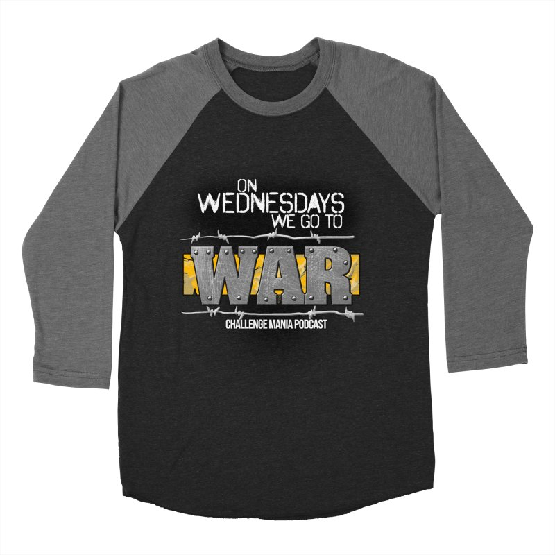 WE GO TO WAR! Men's Baseball Triblend Longsleeve T-Shirt by Challenge Mania Shop