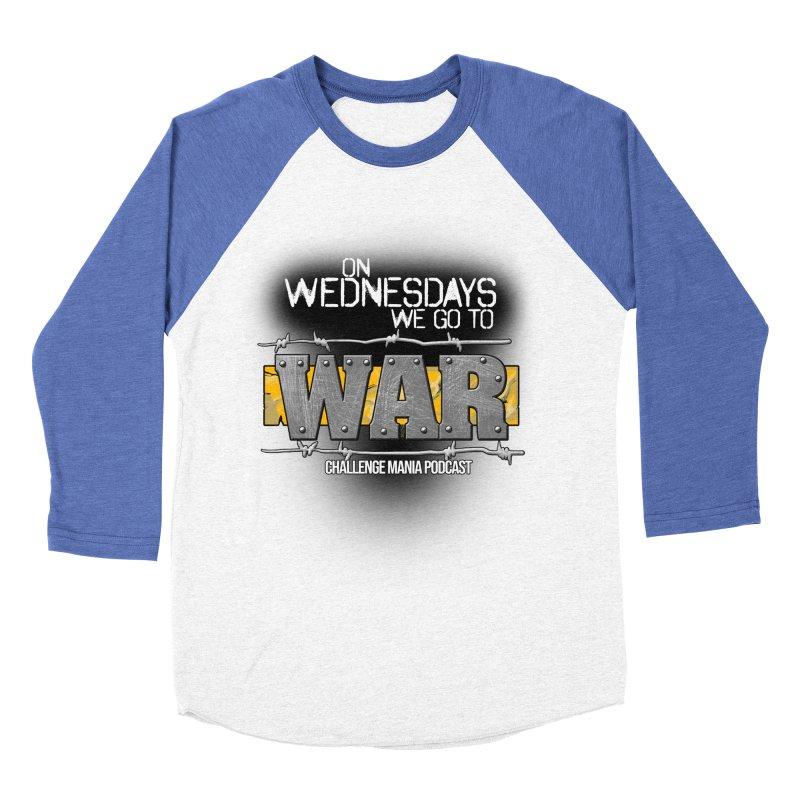 WE GO TO WAR! Men's Baseball Triblend Longsleeve T-Shirt by Challenge Mania Shop