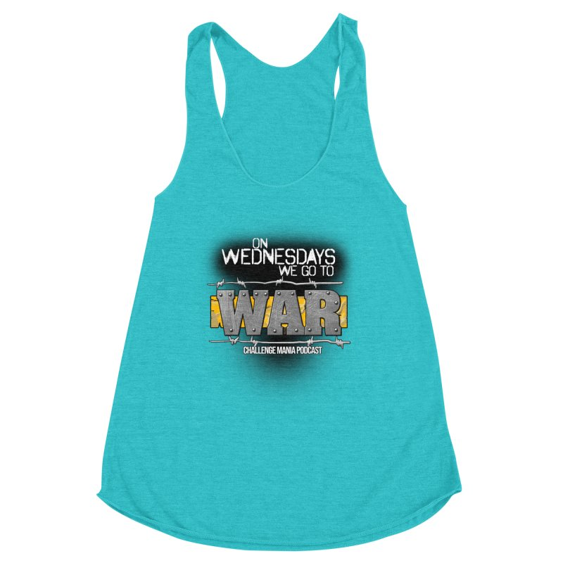 WE GO TO WAR! Women's Racerback Triblend Tank by Challenge Mania Shop