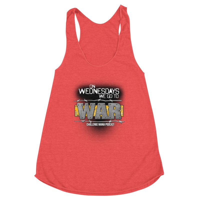 WE GO TO WAR! Women's Tank by Challenge Mania Shop