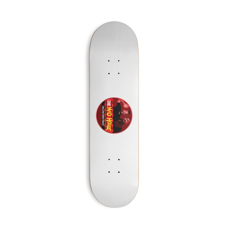MAD HOUSE Accessories Deck Only Skateboard by Challenge Mania Shop