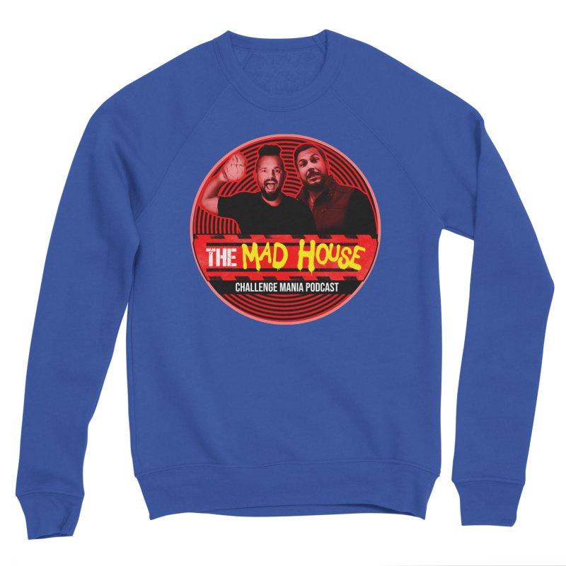 MAD HOUSE Men's Sponge Fleece Sweatshirt by Challenge Mania Shop