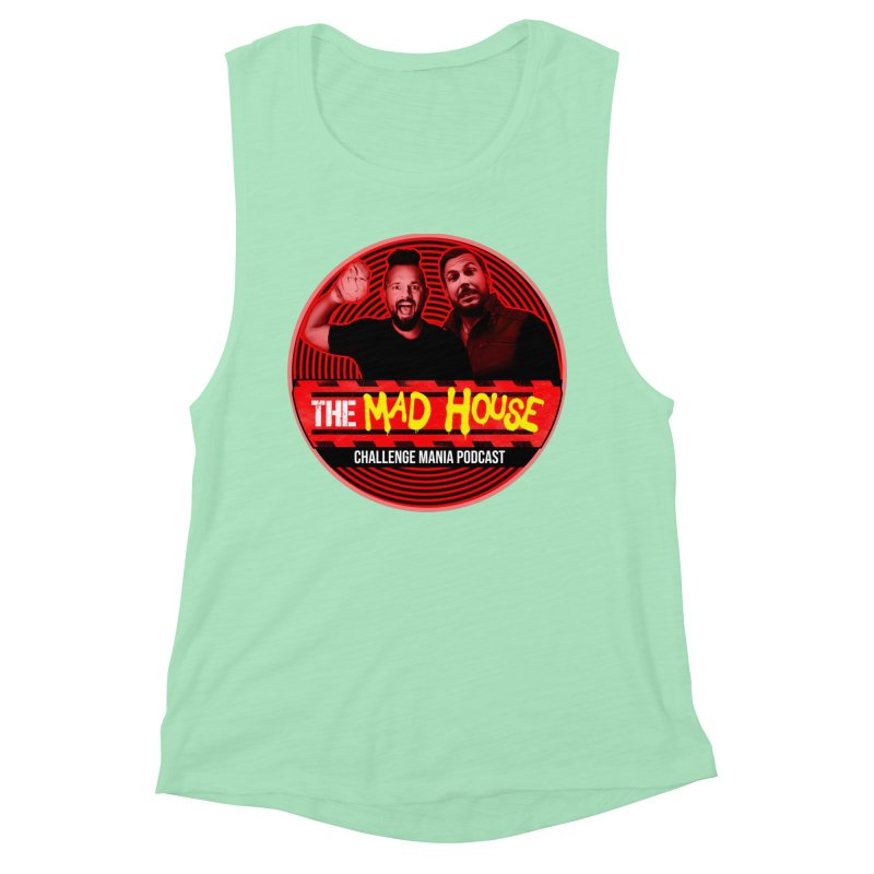 MAD HOUSE Women's Muscle Tank by Challenge Mania Shop