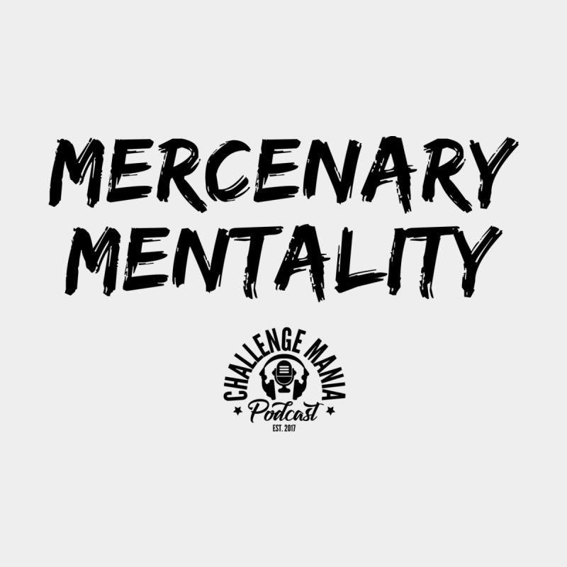 Mercenary Mentality Black (1) Women's T-Shirt by Challenge Mania Shop