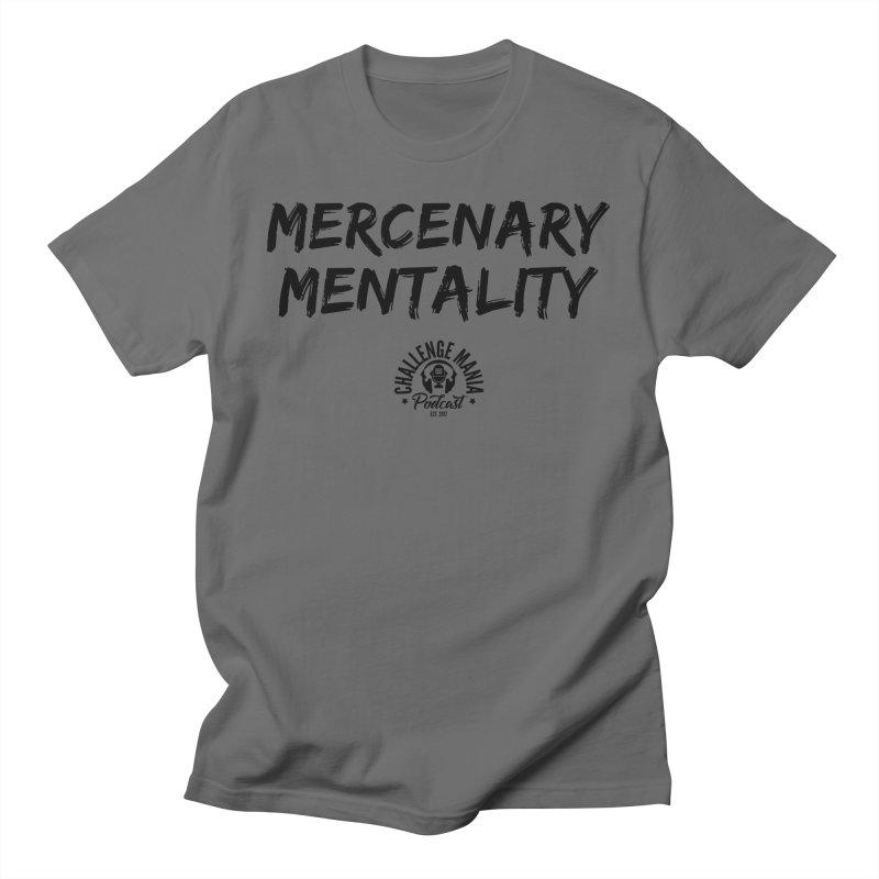 Mercenary Mentality Black (1) Men's T-Shirt by Challenge Mania Shop